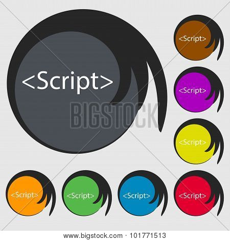 Script Sign Icon. Javascript Code Symbol. Symbols On Eight Colored Buttons. Vector