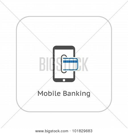 Mobile Banking Icon. Business Concept. Flat Design.