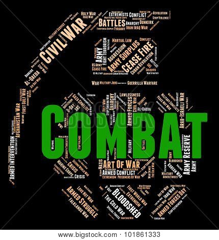 Combat Word Shows Combats Warfare And Attack