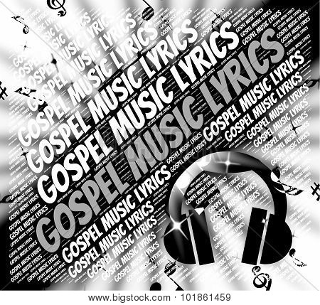 Gospel Music Lyrics Shows Christian Teaching And Evangelists