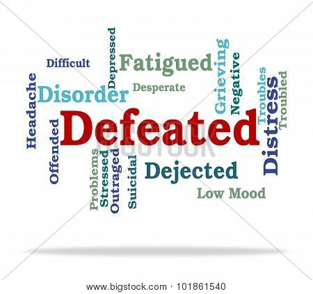 Defeated Word Indicates Overpower Wordcloud And Conquer