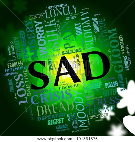 Sad Word Indicates Grief Stricken And Dejected