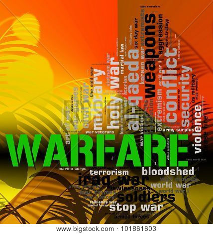 Warfare Word Represents Battle Fights And Hostilities