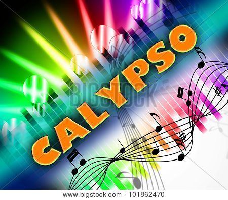 Calypso Music Means West Indian And Trinidadian