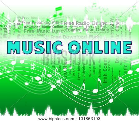 Music Online Shows World Wide Web And Audio