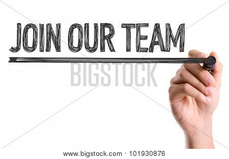 Hand with marker writing the word Join Our Team poster