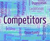 Competitors Word Indicating Competing Opponents And Rival poster