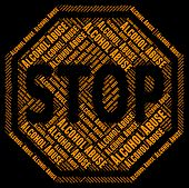 Stop Alcohol Abuse Meaning Alcoholic Drink And Stopped poster