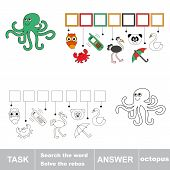 Find hidden word octopus. Rebus game for children. poster