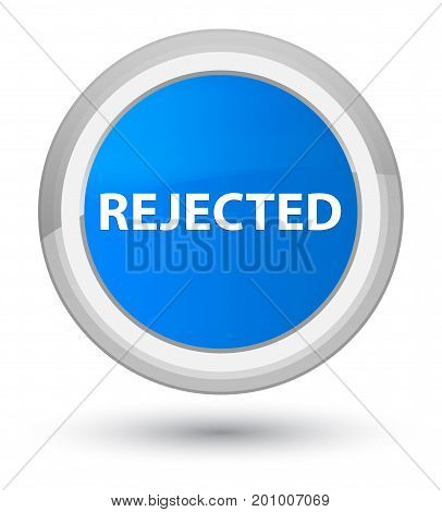 Rejected Prime Cyan Blue Round Button