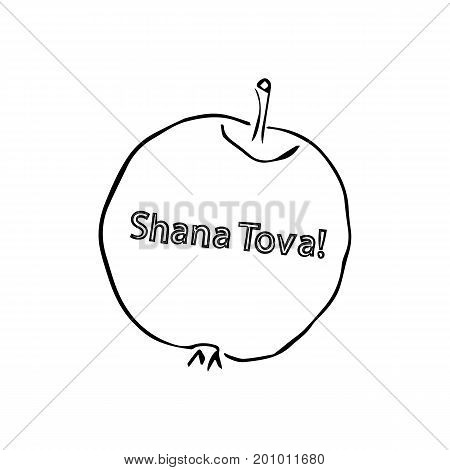 Apple with an inscription Shana Tova sweet year. Jewish New Year Rosh a Shana. Hebrew. Doodle. Sketch. Hand draw. Vector illustration on isolated background