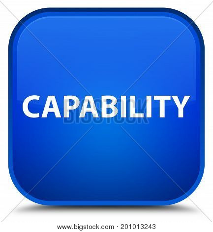 Capability Special Blue Square Button
