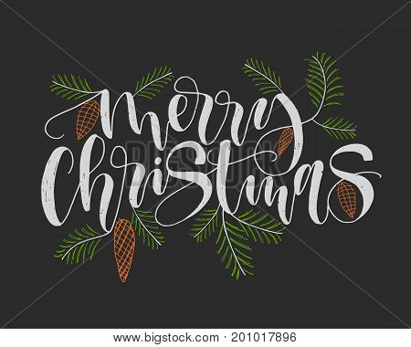 Merry Christmas. Calligraphy Lettering greeting card. Creative typography for Holiday Poster. Handwritten Font style Banner. Black background with pine cone and pine branch decor. Hand drawn illustration.