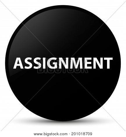 Assignment Black Round Button