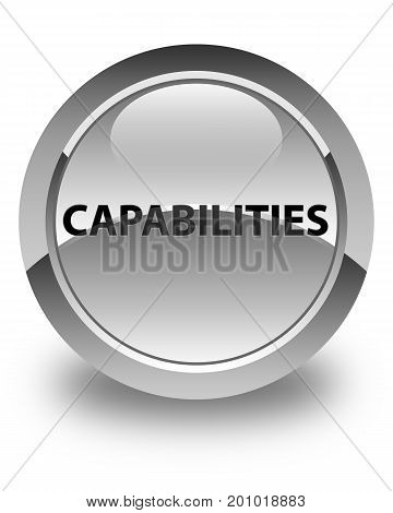 Capabilities Glossy White Round Button