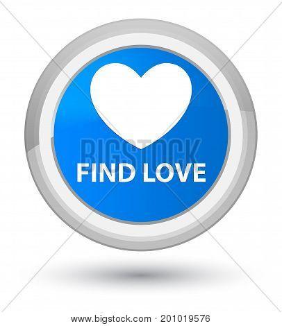 Find Love Prime Cyan Blue Round Button