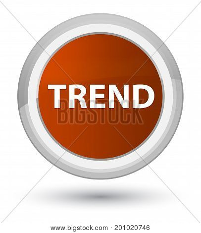Trend Prime Brown Round Button