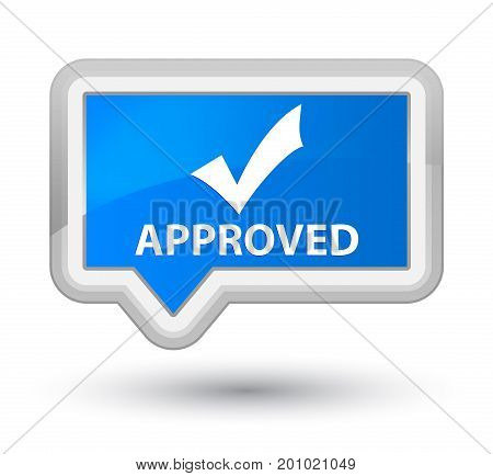 Approved (validate Icon) Prime Cyan Blue Banner Button