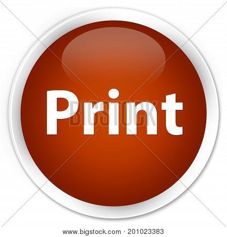 Print Premium Brown Round Button