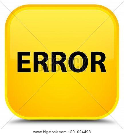 Error Special Yellow Square Button