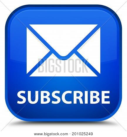 Subscribe (email Icon) Special Blue Square Button