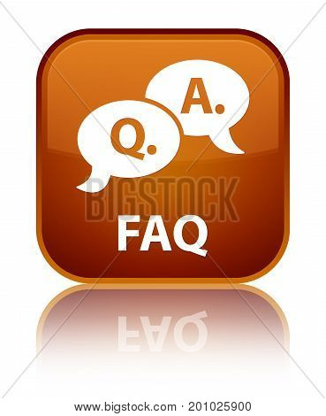Faq (question Answer Bubble Icon) Special Brown Square Button