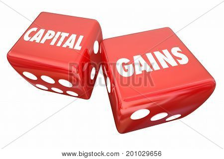 Capital Gains Rolling Dice Investment Income Earnings 3d Illustration poster