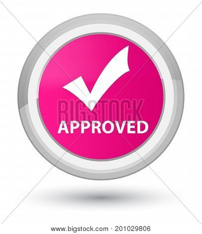 Approved (validate Icon) Prime Pink Round Button