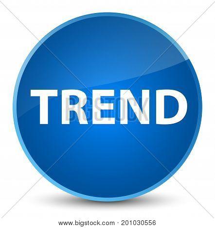 Trend Elegant Blue Round Button