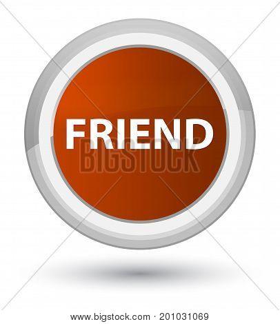 Friend Prime Brown Round Button