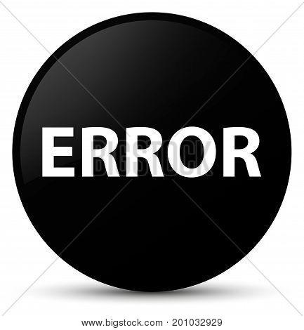 Error Black Round Button