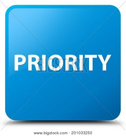 Priority Cyan Blue Square Button
