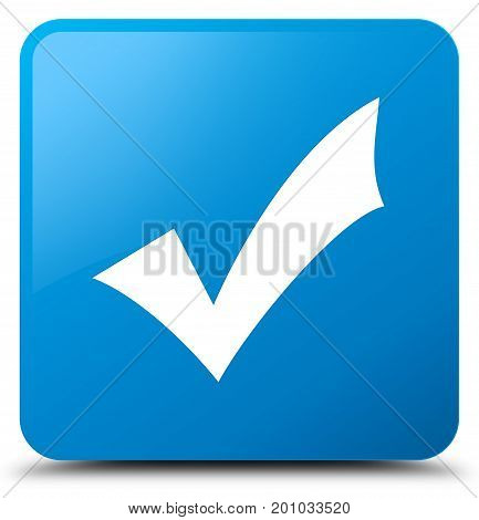 Validation Icon Cyan Blue Square Button