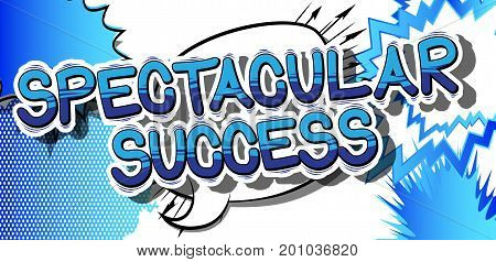 Spectacular Success - Comic book word on abstract background.
