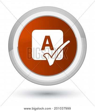 Spell Check Icon Prime Brown Round Button