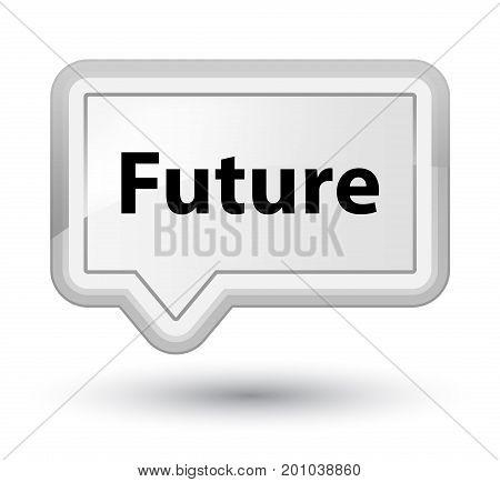 Future Prime White Banner Button