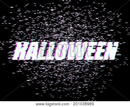 Halloween Glitch Effect. Tv Interference. Distorted Style Font