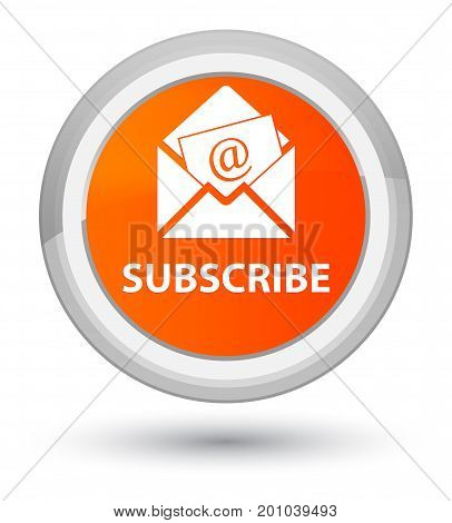 Subscribe (newsletter Email Icon) Prime Orange Round Button