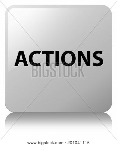 Actions White Square Button