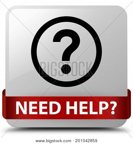 Need Help (question Icon) White Square Button Red Ribbon In Middle