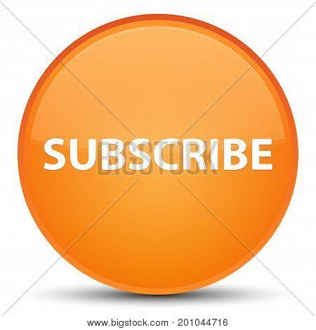 Subscribe Special Orange Round Button