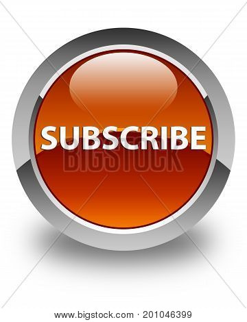 Subscribe Glossy Brown Round Button