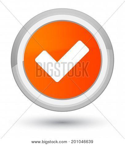 Validate Icon Prime Orange Round Button