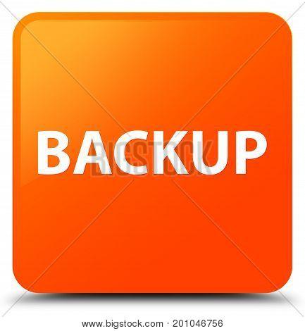 Backup Orange Square Button