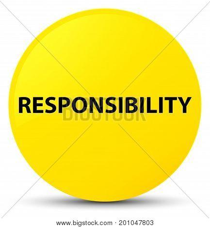Responsibility Yellow Round Button