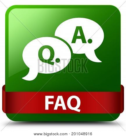 Faq (question Answer Bubble Icon) Green Square Button Red Ribbon In Middle