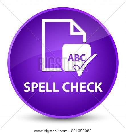 Spell Check Document Elegant Purple Round Button