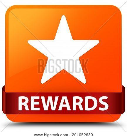 Rewards (star Icon) Orange Square Button Red Ribbon In Middle