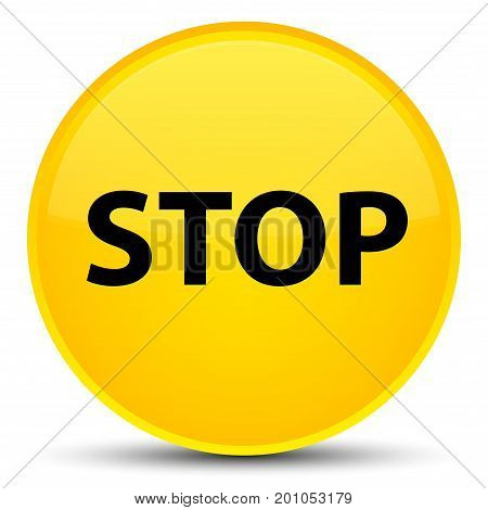 Stop Special Yellow Round Button