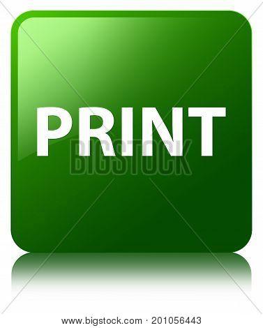 Print Green Square Button